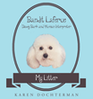 """Author Karen Dochterman's New Book """"Bandit Laferue"""" is the Story of a Poodle who Wishes to Bridge the Divide Between Human and Dogs Though his Translating Skills"""