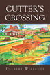 "Author Delbert Willcutt's new book ""Cutter's Crossing"" is a collection of three stories inspired by life in a small Arkansas farming town in the fifties and sixties."
