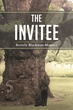 "Author Beverly Blackman-Mounce's New Book ""The Invitee"" is an Engaging Fantasy in Which Brothers have an Encounter with Aliens on Their Grandfather's Texas Ranch"