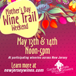 Garden State Wine Growers Association Presents Annual Mother's Day Wine Trail Weekend May 13-14