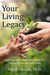 "Parenting Expert, Shelli Chosak, Ph.D, Helps Moms, Dads Understand Parenting Styles and How They Affect Children in New Book, ""Your Living Legacy"""