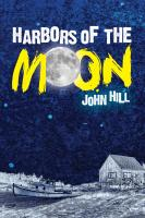 Mill City Press Announces the Launch of Harbors of the Moon
