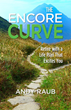 "Andy Raub Prepares Retirees For Life After Work in His New Book, ""The Encore Curve"""