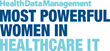Most Powerful Women in Healthcare IT Recognition Event
