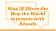 How AI Alters the Way the World Interacts with Brands: Shweiki Media Printing Company Presents a New Webinar on the Impact of Artificial Intelligence