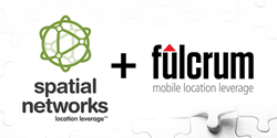 Fulcrum + Spatial Networks merger