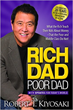 Rich Dad Poor Dad: What the Rich Teach Their Kids About Money That the Poor and Middle Class Do Not! (2017)