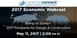 ConstructConnect to Present Spring Economic Webcast: Bump or Slump? 2017 Prospects for Design and Construction