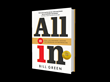 Experts Rave About All In: 101 Real-Life Business Lessons for Emerging Entrepreneurs