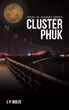 'Cluster Phuk' Offers Action-filled Mystery Drama