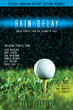 """""""Rain Delay – Untold Stories from the Legends of Golf"""""""