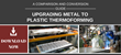 Metal to Plastic Thermoforming Comparison and Conversion Guide Now Available from Productive Plastics