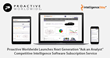 """Proactive Worldwide Launches Next Generation """"Ask an Analyst"""" Competitive Intelligence Software Subscription Service"""