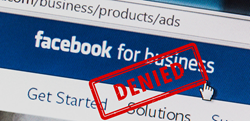 "A Facebook page soliciting ads is stamped ""Denied"", because of lack of evidence the ads actually work."