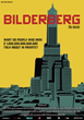 BILDERBERG, The Movie - An Evening Premiere With Daniel Estulin