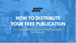 How to Distribute a Free Publication: Shweiki Media Printing Company Presents a Webinar on Maximizing Readership, Engagement and Profit