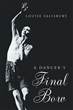 "Author Louise Salisbury's New Book ""A Dancer's Final Bow"" Is A Collection Of Autobiographical Sketches Based On The Writer's Life In Colorado And Her Career As A Dancer"