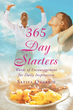 "Safiya Quashie's Newly Released ""365 Day Starters"" is a Devotional Gifted From Adversity to Encourage its Readers to Stand on the Word of God and be Victorious in Life."