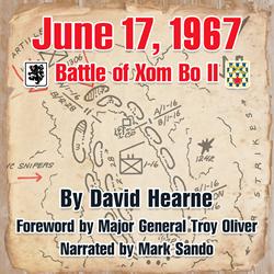 Audiobook Release of June 17, 1967 - Battle of Xom Bo II