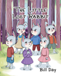 """Author Bill Day's New Book """"The Little Lost Rabbit"""" is a Gentle Children's Story About Six Little Bunnies Who Venture Far Outside Their Home and Get Lost in the Woods"""