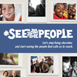 What If We Stopped Fixing Churches and Started to #SeeAllThePeople?