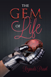 "Author Reginald Prawl's new book ""The Gem of Life"" is a gripping fantasy in which a magical artifact has resurfaced and a rapacious undead army has devastated the land"
