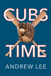 "Author Andrew Lee's new book ""Cubs Time"" is a detailed history of the Chicago Cubs baseball team from its inception in 1870 until the historic 2016 World Series title"
