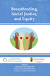 New Book From Praeclarus Press, Breastfeeding, Social Justice, and Equity, Represents Recent Research and Thought on Equity and Social Justice Issues in Breastfeeding