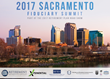 2017 Sacramento Fiduciary Summit Gathers Employers and Industry Experts to Discuss 401(k) and 403(b) Best Practices