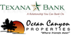 Ocean Canyon Properties and Texana Bank Announce Banking Partnership