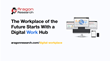 Aragon Research Introduces New 'Digital Work Hub' Market Category