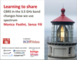Learning to Share: CBRS in the 3.5 GHz Band Changes How We Use Spectrum: An Analyst Report From Monica Paolini of Senza Fili in collaboration with RCR Wireless News