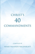 Renee Valverde Wagenblatt Compiles Condense Version of Gospels in 'Christ's 40 Commandments'
