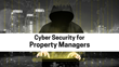 Property Managers And Landlords Protected From Recent Cyber-Attack