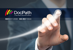 DocPath Certifies Again to ISO:2008 and ISO/IEC 15504 Quality Standards