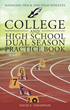 "David E. Thompson's new book ""College and High School Dual Season Practice Book"" is comprehensive guide to coaching track and field."
