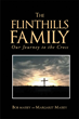 "Author Bob and Margaret Massey's newly released ""THE FLINTHILLS FAMILY-Our Journey to the Cross"" is the life story of Bob Massey and his journey to the Cross."