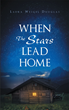 "Laura Weigel Douglas's new book ""When the Stars Lead Home"" is the heartwarming story of a young girl determined to keep her family's camp after the death of her parents."