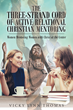 "Author Vicky Lynn Thomas's Newly Released ""The Three-Strand Cord of Active Relational Christian Mentoring"" Presents the Many Benefits of Women Mentoring Women in Christ"