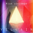Rian Adkinson Villain Album Cover