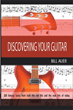 Bill Auer leads readers in 'Discovering Your Guitar'