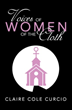 'Voices of Women of the Cloth' Shares Interviews From 19 Clergywomen Representing Differing Denominations