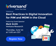 Riversand Technologies Announces a New Webinar on the Best Practices in Digital Innovation for PIM and MDM in the Cloud