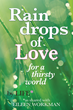 Raindrops of Love for a Thirsty World (book cover)