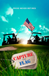 "Movie poster from the feature film, ""Capture the Flag""."