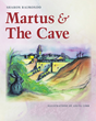 "Author Sharon Farritor Raimondo's Newly Released ""Martus And The Cave"" Is The Tale Of A Rabbit Who Witnesses The Resurrection Of Christ"