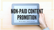 Surefire Non-Paid Content Promotion Strategies: Magnificent Marketing Presents a New Webinar on How to Succeed on the Digital Marketing Front