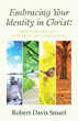 Practical Steps to Embrace Identity Formation in Christ