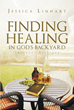 "Author Jessica Linhart's Newly Released ""Finding Healing in God's Backyard: Student Edition"" is a Guide to the Medicinal and Educational Properties of Essential Oils"