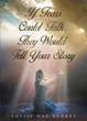 """Author Lossie Mae Burkes's Newly Released """"If Tears Could Talk, They Would Tell Your Story"""" is a Personal Tale of Hope and Encouragement"""